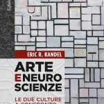 Arte e neuroscienze: le due culture a confronto (2017) - Recensione