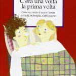 C'era una volta la prima volta (2003) di F. Veglia e R. Pellegrini - Recensione