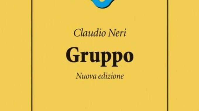 Gruppo: la nuova edizione del libro di Claudio Neri (2017) – Recensione