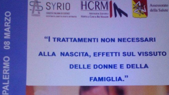 I trattamenti non necessari alla nascita. Effetti sul vissuto delle donne e delle famiglie – Report dal Convegno di Palermo