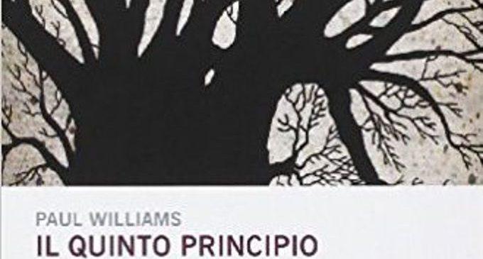 Il quinto principio di Paul Williams (2014) – Recensione del libro