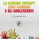 La Schema Therapy con i bambini e gli adolescenti (2017) - Recensione EVIDENZA
