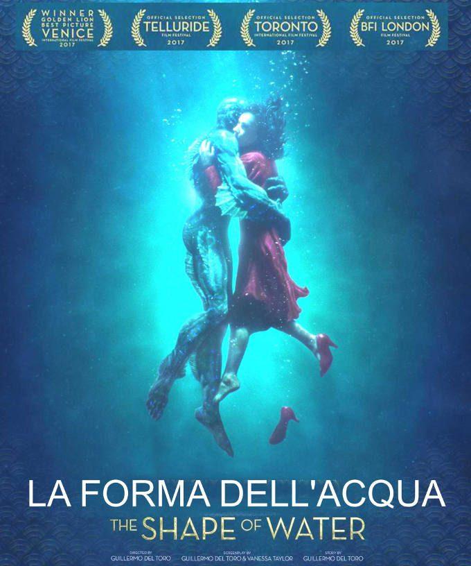 La Forma Dell Acqua Trama.La Forma Dell Acqua 2018 Un Film Sull Amore Oltre Le