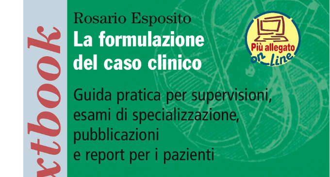 La formulazione del caso clinico di Rosario Esposito – Recensione del libro
