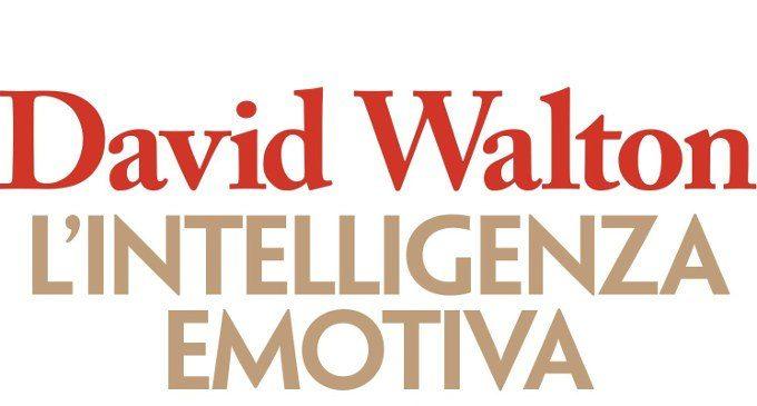 L'intelligenza emotiva. Che cos'è e come usarla (2017) di D. Walton – Recensione del libro