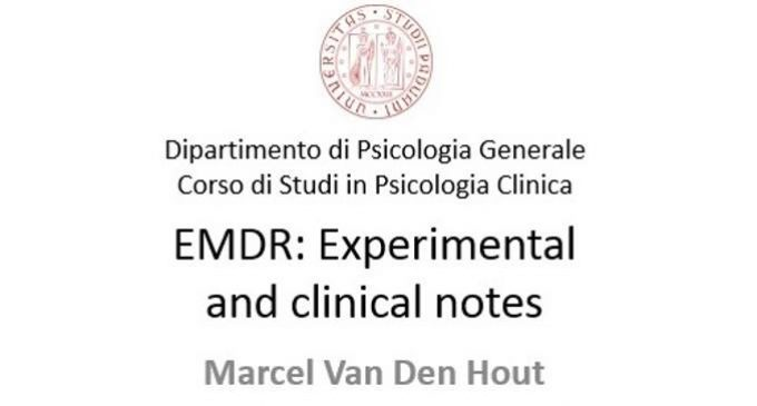 EMDR: Experimental and clinical notes – Conferenza con il prof. Van den Hout, 12 Aprile 2018