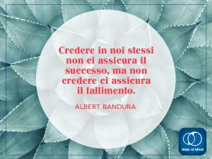 Albert Bandura - Credere in noi stessi