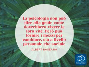 Albert Bandura - La psicologia per cambiare