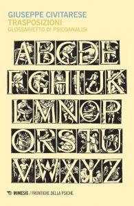 Trasposizioni glossarietto di psicoanalisi. la nuova opera di G. Civitarese