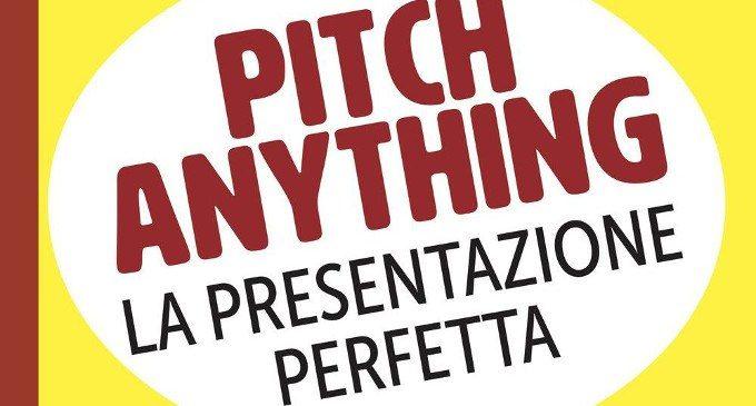 Pitch anything. La presentazione perfetta (2017) di Oren Klaff – Recensione del libro