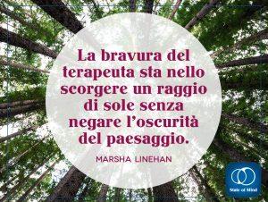 Marsha Linehan - La bravura del terapeuta