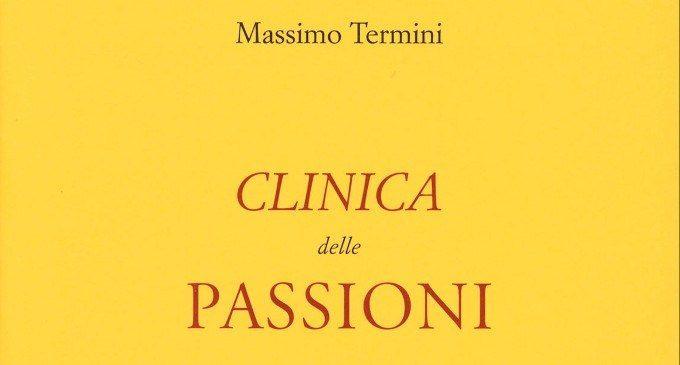 Clinica delle Passioni (2018): Massimo Termini ci accompagna in un entusiasmante viaggio nel concetto di passione – Recensione del libro
