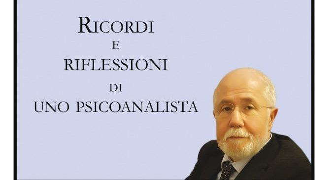 Ricordi e riflessioni di uno psicoanalista (2018) di Renzo Zambello – Recensione del libro