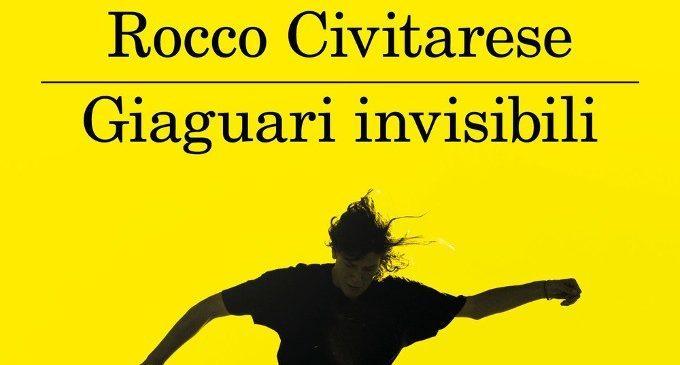 Giaguari invisibili (2018) di Rocco Civitarese – Recensione del libro