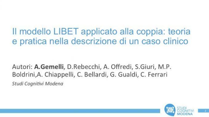 Il modello LIBET applicato alla coppia: teoria e pratica nella descrizione di un caso clinico – Congresso SITCC 2018