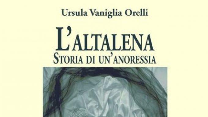 L'altalena. Storia di un'anoressia (2017) di Ursula Vaniglia Orelli – Recensione del libro