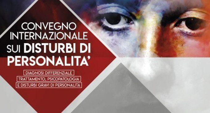 Disturbi gravi di personalità: diagnosi differenziale e trattamento – Report dal Convegno Internazionale sui Disturbi di Personalità, Roma, 11 e 12 ottobre 2018