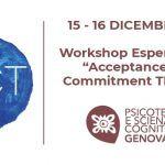 Workshop Esperienziale: Acceptance and Commitment Therapy - Genova, Dicembre 2018