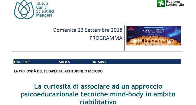 La curiosità di associare ad un approccio psicoeducazionale tecniche mind-body in ambito riabilitativo – Congresso SITCC 2018