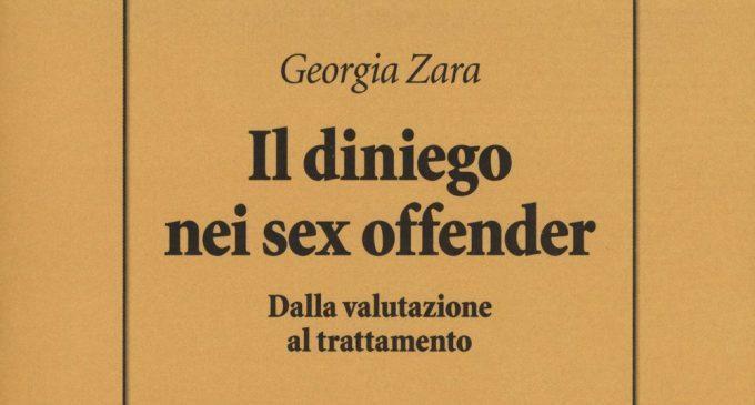 Il diniego nei sex offender. Dalla valutazione al trattamento (2018) – Recensione del libro