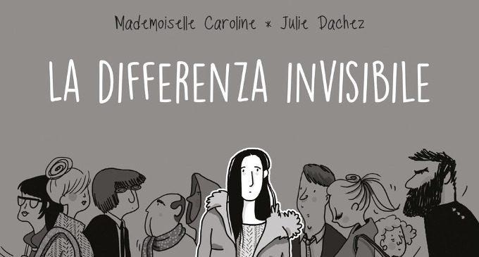 La differenza invisibile (2018) di C. Mademoiselle, J. Dachez, F. Vaslet – Recensione del libro