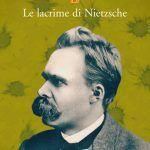 Le lacrime di Nietzsche (2007) di Irvin D. Yalom - Recensione