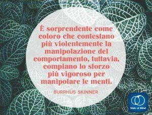 Skinner Burrhus - La manipolazione del comportamento