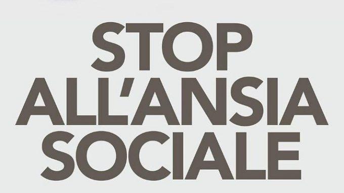 Stop all'ansia sociale (2018) Un libro che raccoglie alcune utili strategie per affrontare la timidezza – Recensione