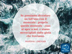 Marsha Linehan - La gioia nel momento