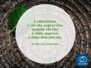 Skinner Burrhus - Educazione e apprendimento