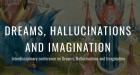Dreams, hallucinations and imagination: la consapevolezza tra sogni, allucinazioni ed immaginazione – Report dal workshop di Glasgow