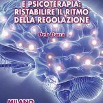 Teoria Polivagale e Psicoterapia: ristabilire il ritmo della regolazione - Workshop con Deb Dana a Milano, Novembre 2019