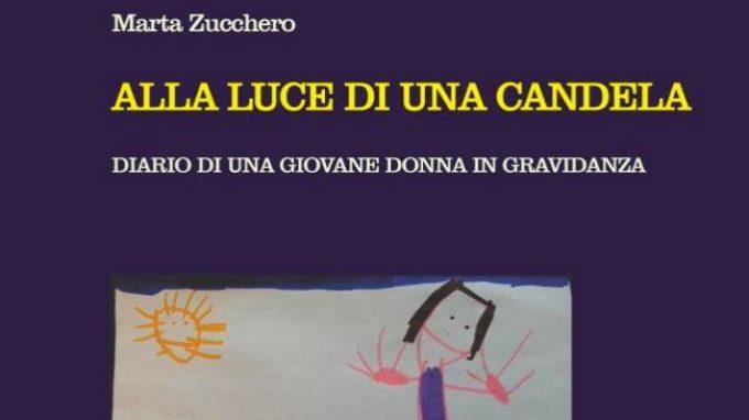 Alla luce di una candela. Diario di una giovane donna in gravidanza (2013) di Marta Zucchero – Recensione del libro