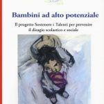 Bambini ad alto potenziale (2018) di R. Renati e S. Pfeiffer - Recensione
