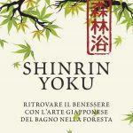 Shinrin Yoku (2018) e i benefici di un bagno nella foresta - Recensione FEAT