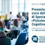 Psicoterapia Cognitiva e Ricerca di Mestre: presentazione della Scuola di Specializzazione in Psicoterapia – 11 Settembre 2019
