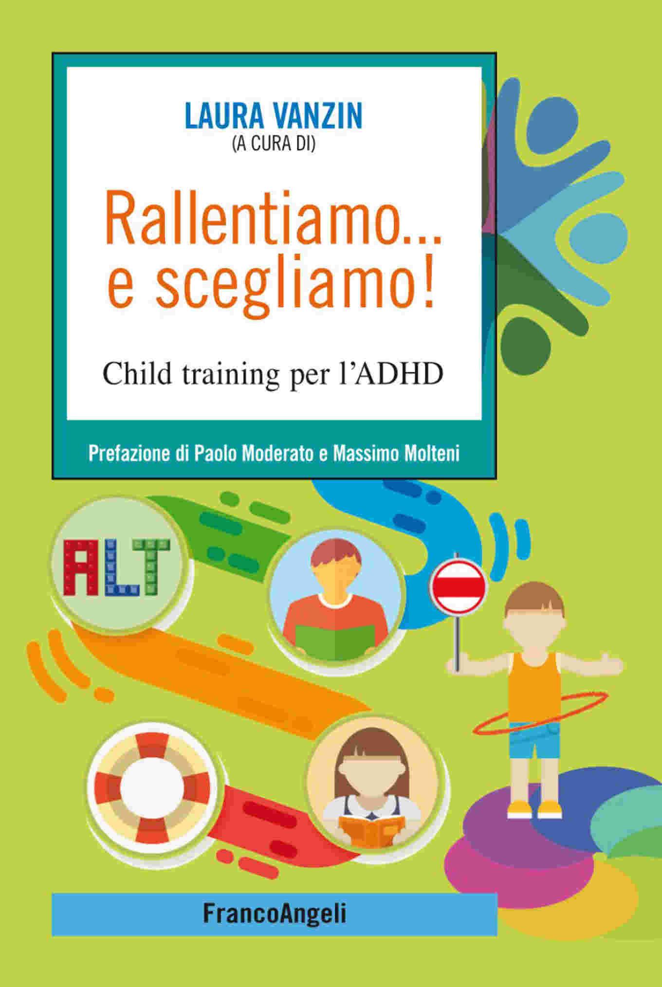 Rallentiamo… e scegliamo! Child training per l'ADHD (2018) – Recensione del libro