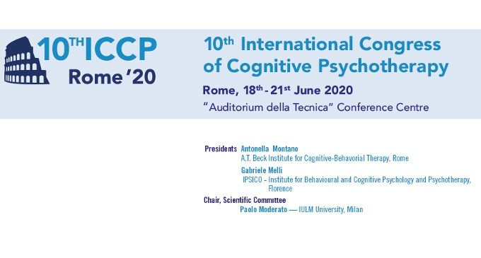 10th International Congress of Cognitive Psychotherapy - Rome 2020