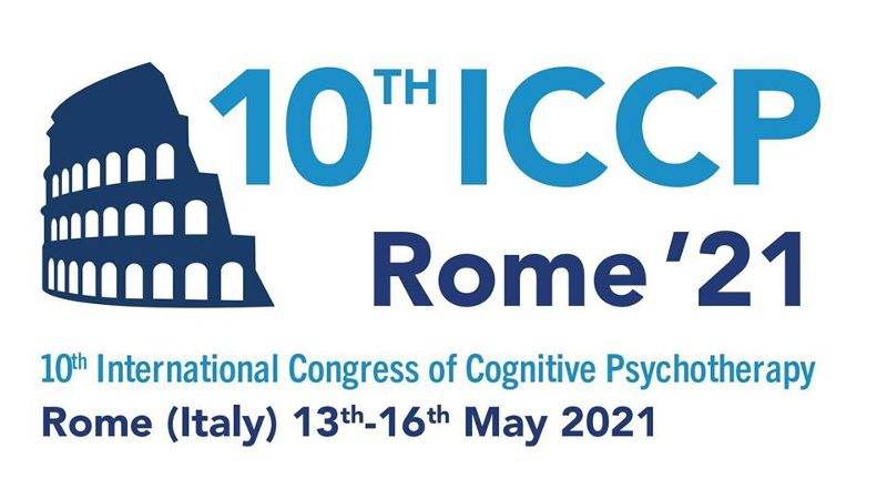 10th International Congress of Cognitive Psychotherapy - Rome 2021