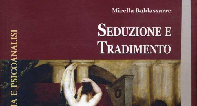 Seduzione e tradimento (2018) di Mirella Baldassarre – Recensione del libro
