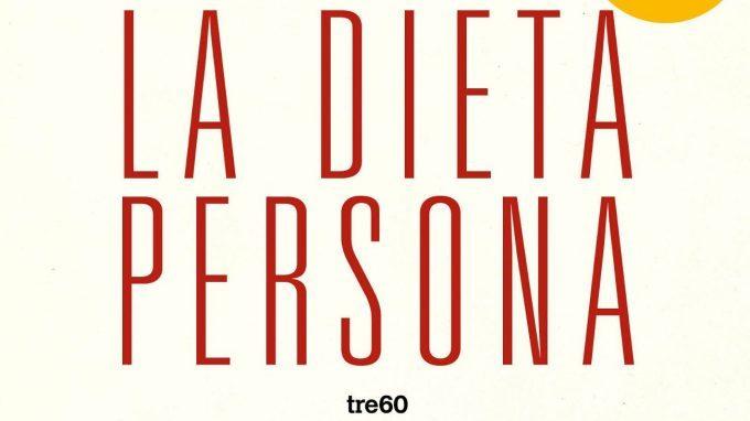 La dieta persona (2018) di Tiziana Stallone – Recensione del libro