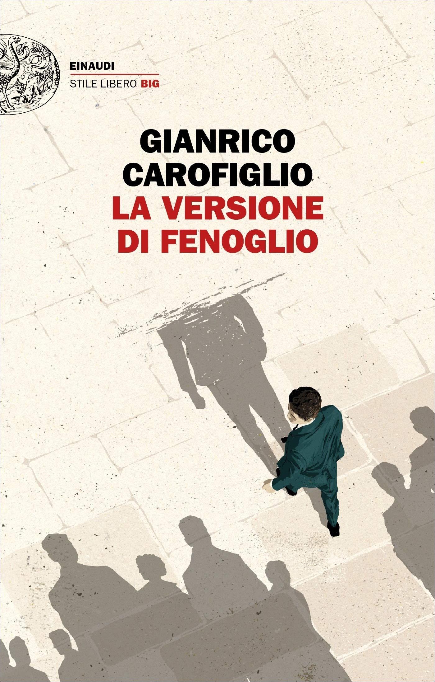 La versione di Fenoglio (2019): il maresciallo Fenoglio e il racconto delle indagini che hanno segnato la sua vita – Recensione dell'ultimo libro di Gianrico Carofiglio