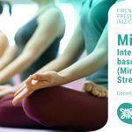 Mindfulness – Intervento di gruppo basato sull'MBSR (Mindfulness Based Stress Reduction) – Presentazione