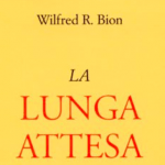 La lunga attesa l esperienza disumanizzante della guerra nel libro di Bion