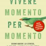 Vivere momento per momento di J. Kabat Zinn - Recensione del libro FEAT
