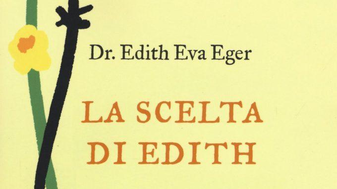 La scelta di Edith (2017). Se sopravvivi oggi, domani sarai libera – Recensione del libro