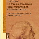 La terapia focalizzata sulla compassione 2018 di Gilbert Recensione EVIDENZA