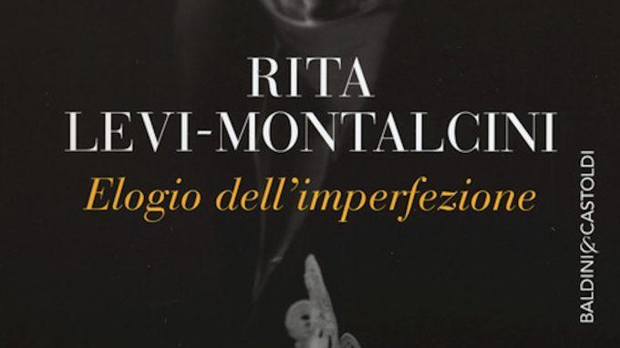 Elogio dell'imperfezione di Rita Levi Montalcini – Recensione del libro