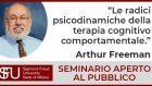 Seminario di Arthur Freeman: le radici psicodinamiche della terapia cognitivo-comportamentale – Milano, 27 Marzo 2020