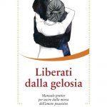 Liberati dalla gelosia (2019) di Davide Algeri - Recensione del libro